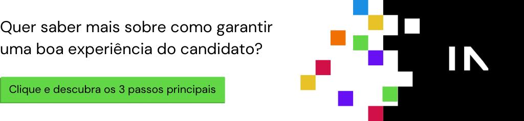 artigo: como garantir uma boa experiência do candidato